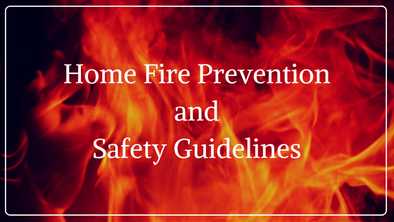 Home Fire Prevention & Safety Guidelines