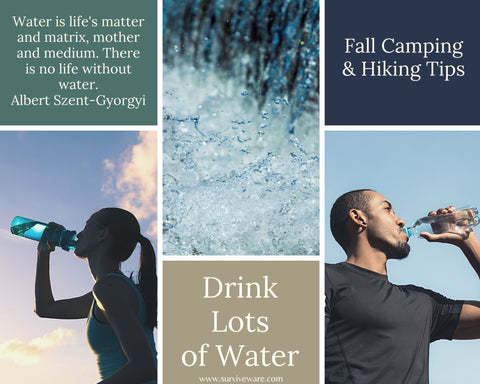 10 tips for hiking and camping in fall - drink LOTS of water