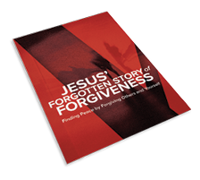 Jesus' Forgotten Story of Forgiveness