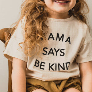 Mama Says Be Kind - Kid's Boxy Tee (Natual)