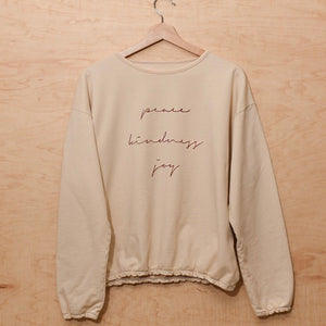 Peace Kindness Joy - Slouchy Women's Pullover (Ivory)