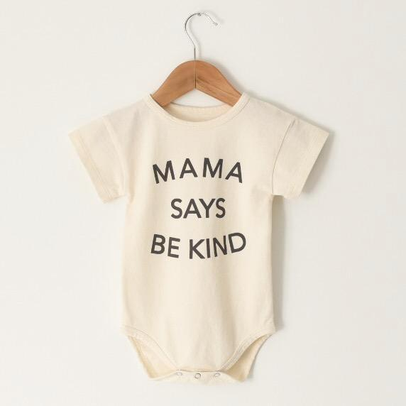 Mama Says Be Kind - Onesie
