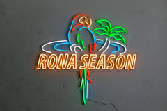 Rona Season Neon Sign