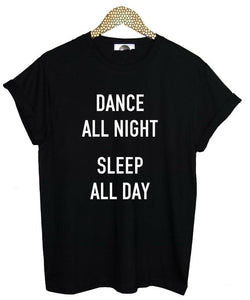 """Dance All Night"" T-Shirt - Vertical Wise"