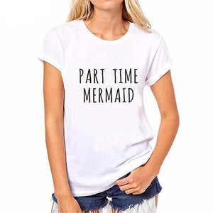 """Part Time Mermaid"" T-Shirt"