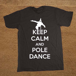 """Keep Calm and Pole Dance"" T-Shirt"