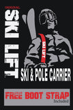 ORIGINAL SKI LIFT Ski & Pole Carrier-Buy 2 Get 1 FREE!