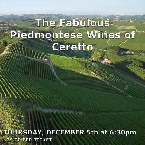The Fabulous Piedmontese Wines of Ceretto