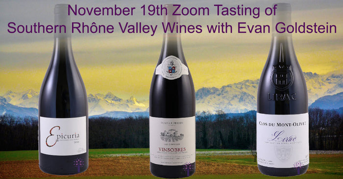 Wines for the November 19th Zoom Tasting