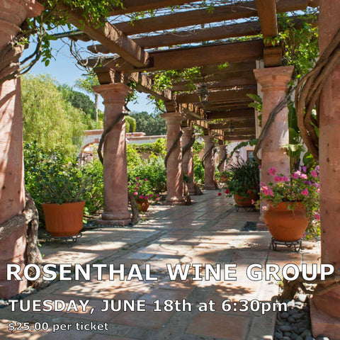 Rosenthal Wine Group Tasting