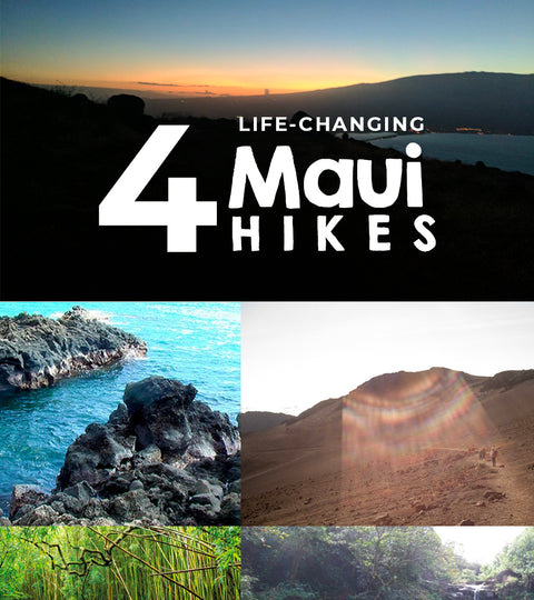 4 life changing hikes on Maui!