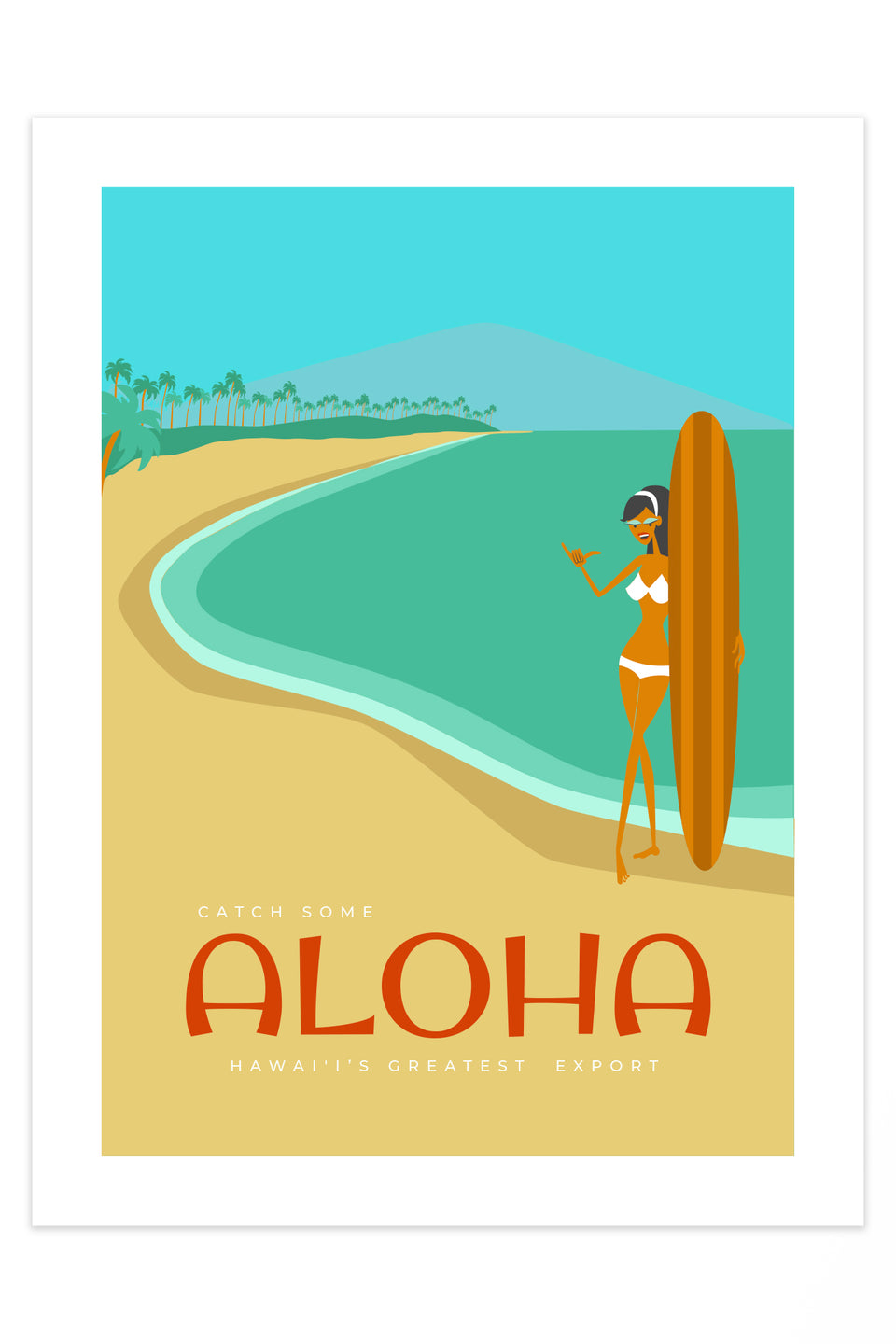 Hawaiis Greatest Export! (Giclée Fine Art Print)