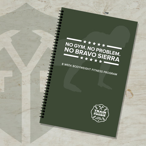 No Bravo Sierra Bodyweight Fitness Program (BOOK)