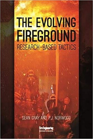 The Evolving Fireground: Research-Based Tactics