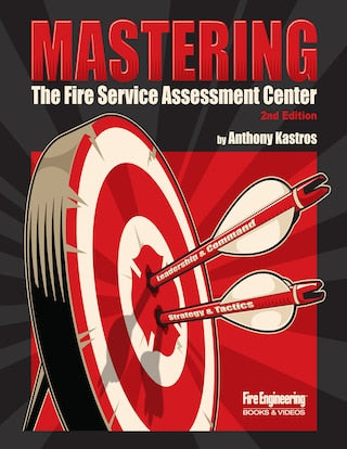 Mastering the Fire Service Assessment Center, 2nd Edition