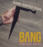 BANG Softly Tool