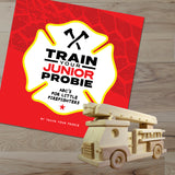 Train Your Junior Probie (ABC's For Little Firefighters)