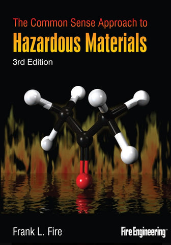 The Common Sense Approach to Hazardous Materials, Third Edition