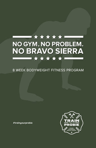 No Bravo Sierra Bodyweight Fitness Program (DOWNLOAD)