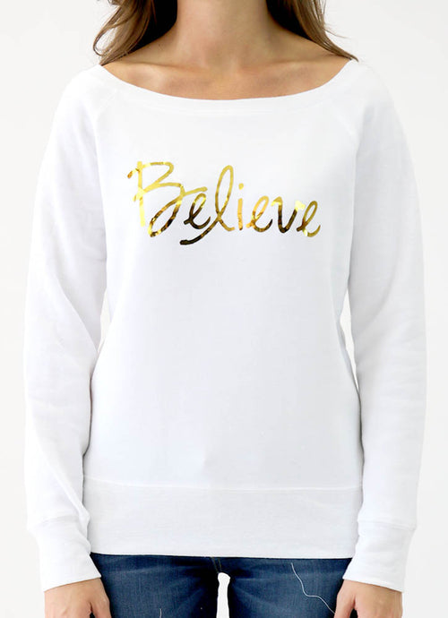 BELIEVE SPONGE FLEECE WIDENECK SWEATSHIRT