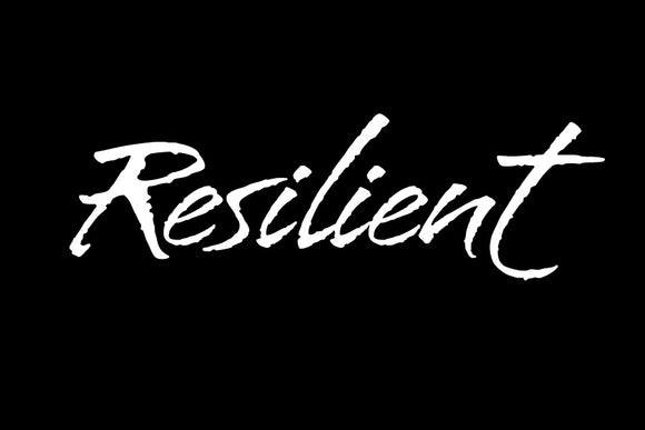What's Your Word:  Resilient