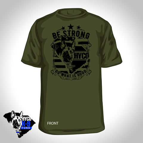 ONLY YOUTH SIZES LEFT! Be Strong - Olive Short Sleeve