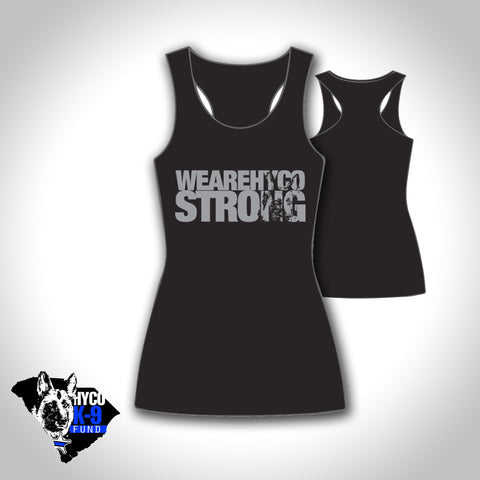Tank Top: We are Hyco Strong