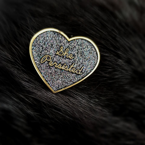 She Persisted - Enamel Glitter Pin / Brooch