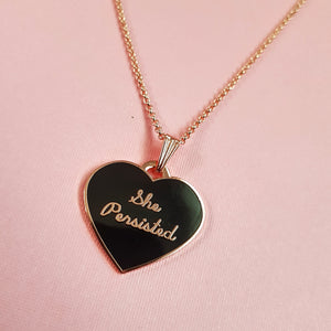 """She Persisted"" Heart Pendant"