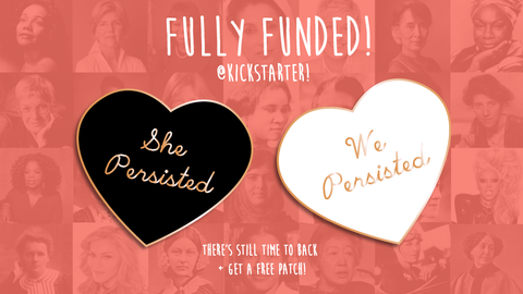 We Persisted Heart: Hard Enamel Pin / Brooch