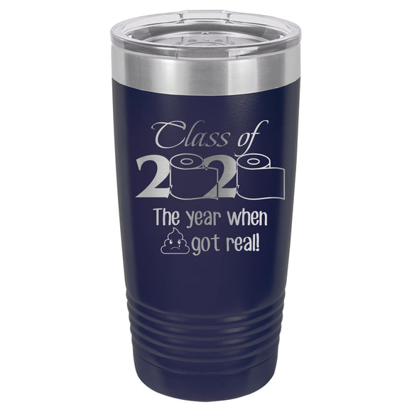 Class of 2020 Tumbler  20 oz. - 18 color options