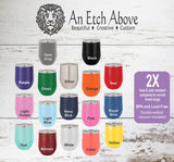Insulated 12 oz Stemless Wine Cup - 17 colors available