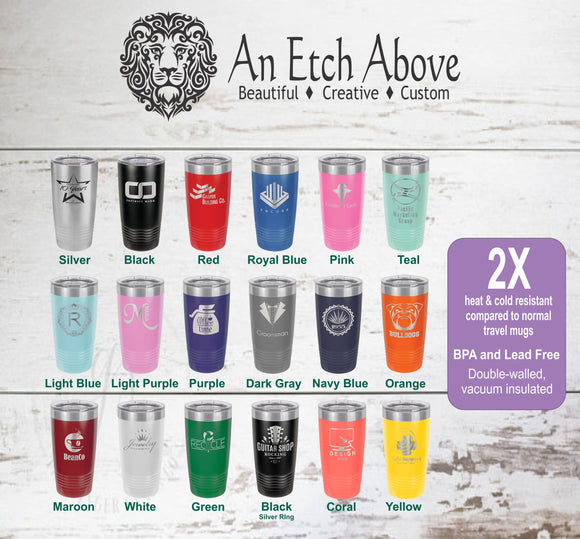 Insulated 20 oz Tumbler - 17 colors available