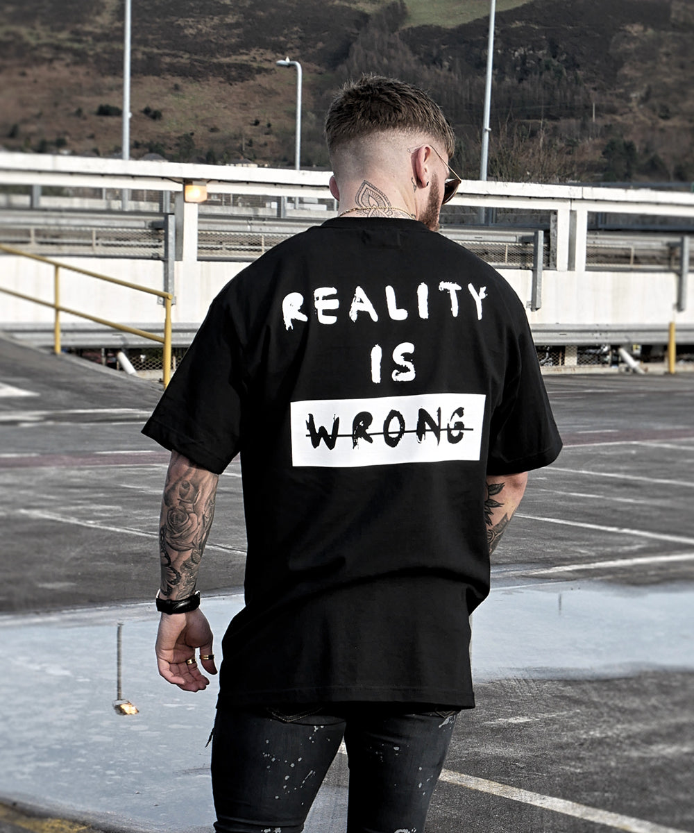 Reality Is Wrong - Black - Destruct Clothing
