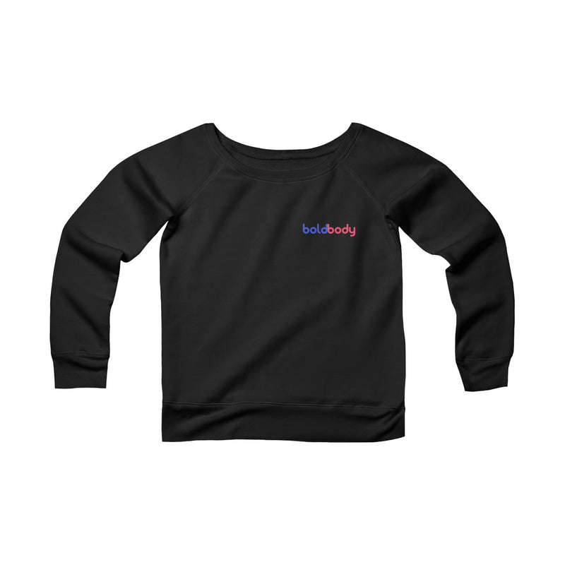 Be Everything Women's Wide Neck Sweatshirt