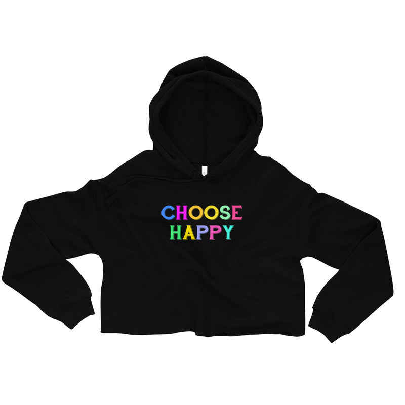 Choose Happy Women's Crop Hoodie Sweatshirt