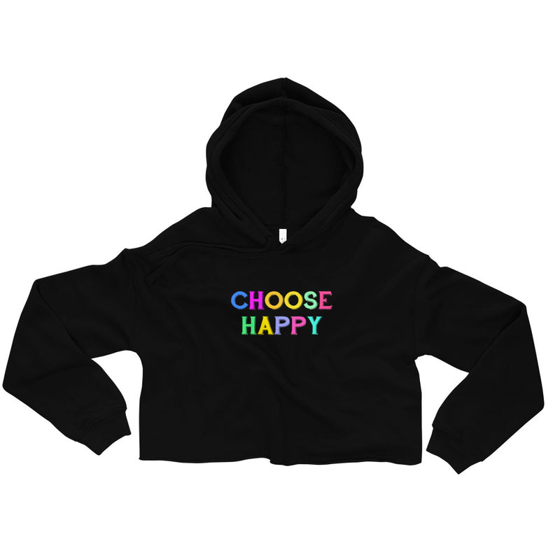 Choose Happy, Be Kind Crop Hoodie