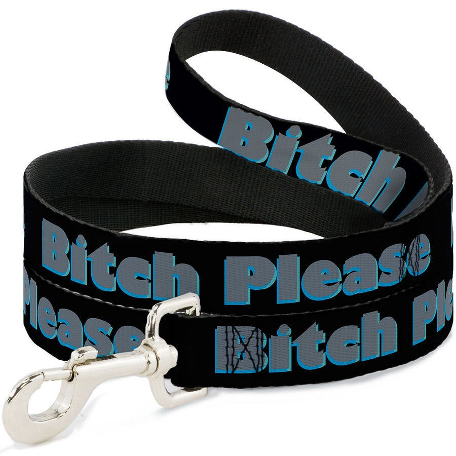 Buckle-Down Dog Leash - BITCH PLEASE Black/Blue/Gray