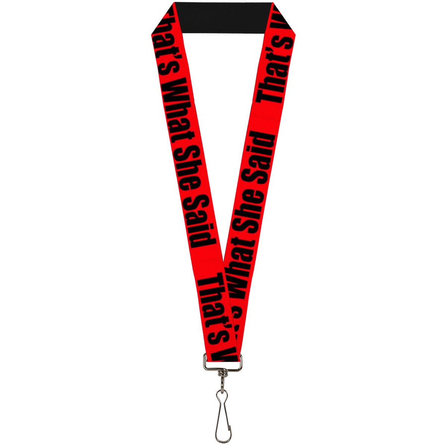 Buckle-Down Lanyard - THAT'S WHAT SHE SAID Red/Black