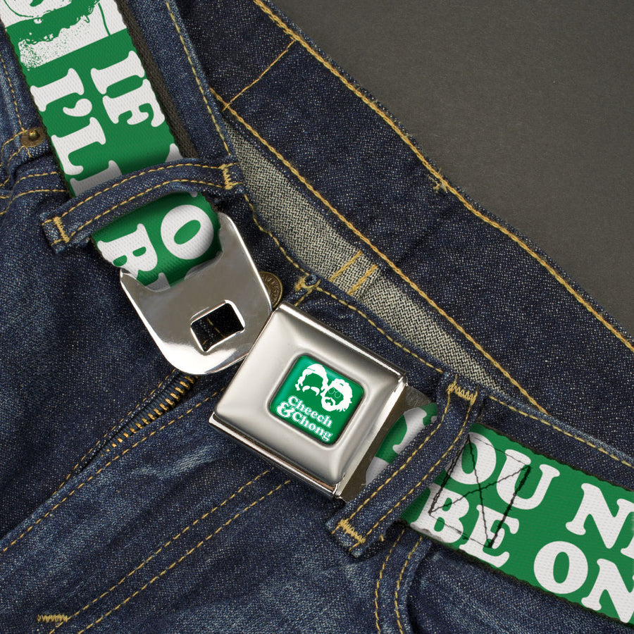 CHEECH & CHONG Faces Silhouette Full Color Green/White Seatbelt Belt - CHEECH & CHONG Pose IF YOU NEED ME I'LL BE ON THE COUCH Green/White Webbing