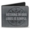 Bi-Fold Wallet - Supernatural NOTHING IN OUR LIVES IS SIMPLE Devil's Trap Symbol + Logo Grays
