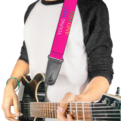 Guitar Strap - YOUNG WILD AND FREE Pink White Blue Yellow Green
