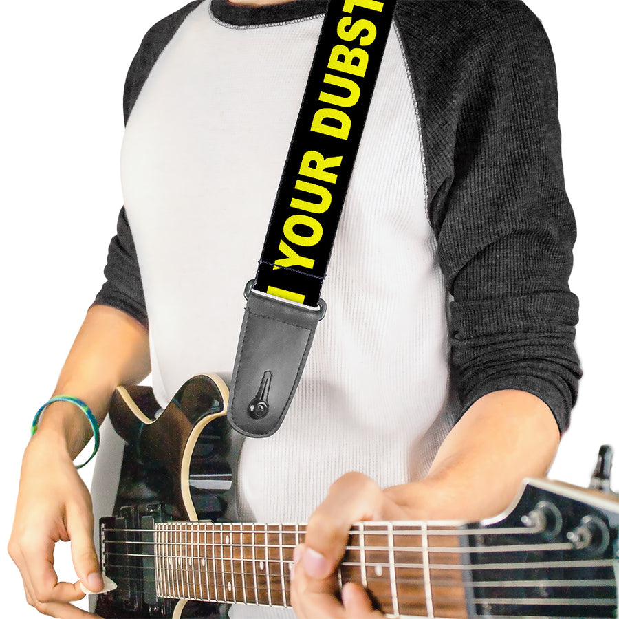 Guitar Strap - CAUTION WATCH YOUR DUBSTEP Black Yellow