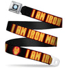 MARVEL UNIVERSE Iron Man Arc Reactor Full Color Seatbelt Belt - Iron Man Face/I AM IRON MAN Black/Yellow Glow Webbing