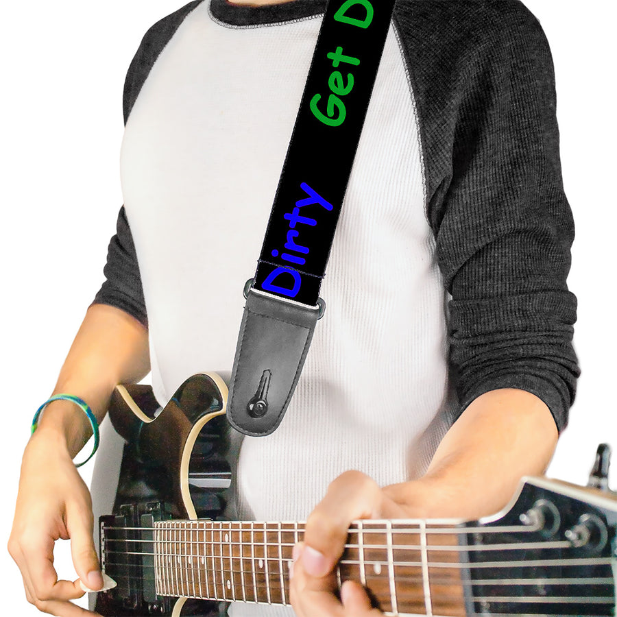 Guitar Strap - GET DIRTY Black White Blue Green Red