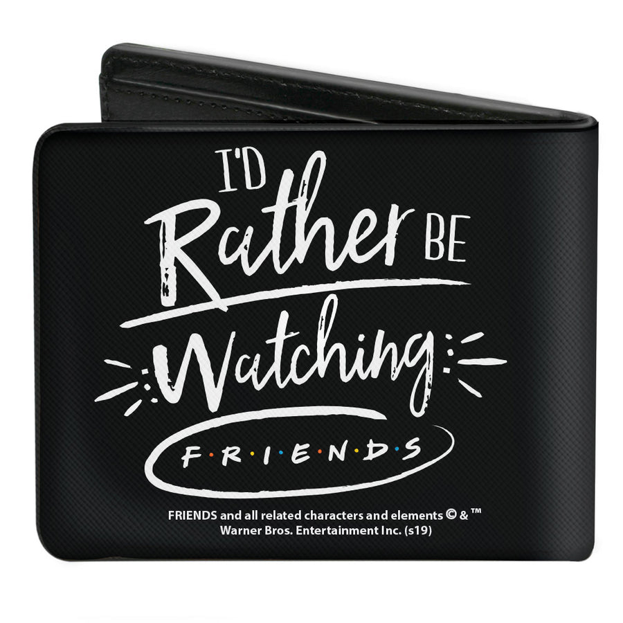 Bi-Fold Wallet - Friends I'D RATHER BE WATCHING FRIEND THE TELEVISION SERIES Black White Multi Color