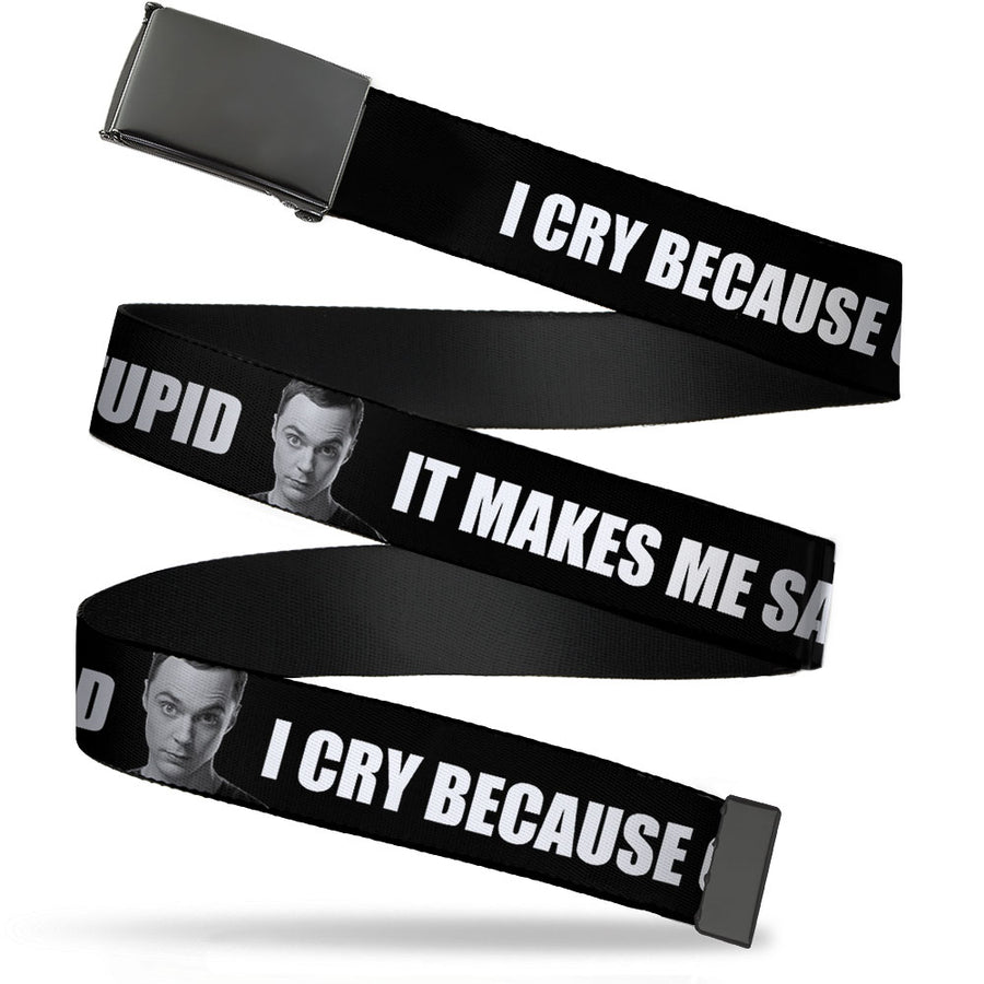 Black Buckle Web Belt - Sheldon I CRY BECAUSE OTHERS ARE STUPID/THAT MAKES ME SAD Black/White Webbing