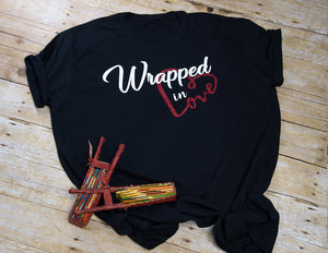 Wrapped in LOVE tee