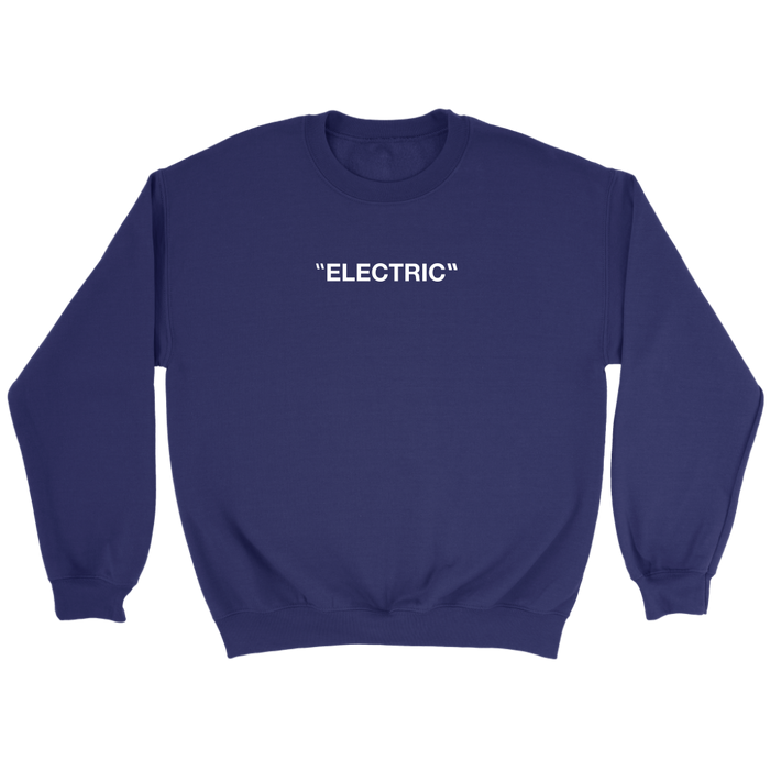 "Sweatshirt - ""ELECTRIC"""