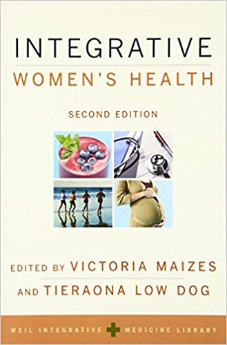 Integrative Women's Health by Victoria Maizes